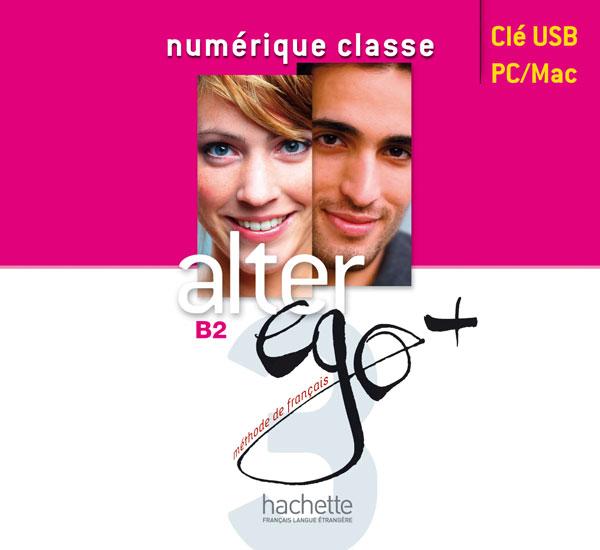 Alter Ego + 3 : Manuel numérique enseignant (clé USB)