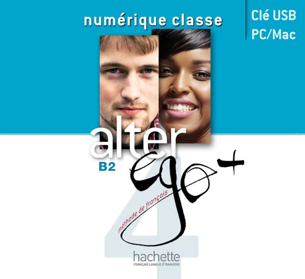 Alter Ego + 4 : Manuel numérique enseignant (clé USB)