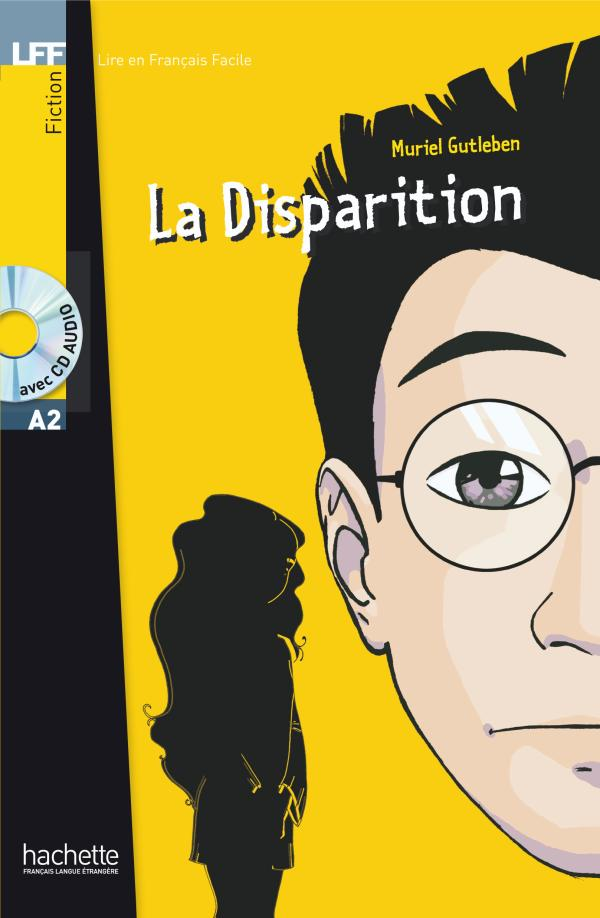 La Disparition + CD audio (A2)