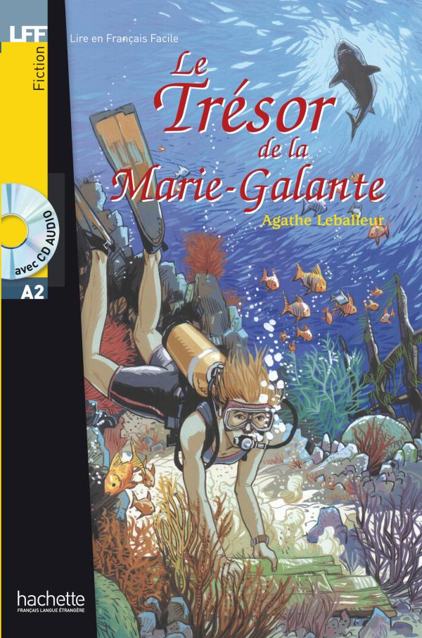 Le Trésor de la Marie Galante + CD audio (A2)