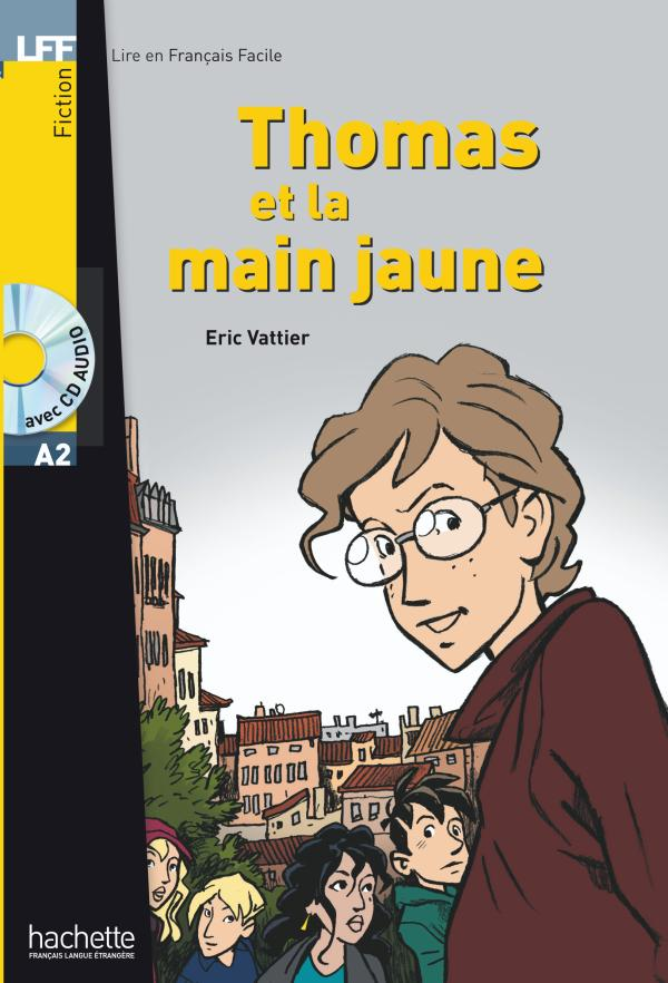 Thomas et la main jaune + CD audio (A2)