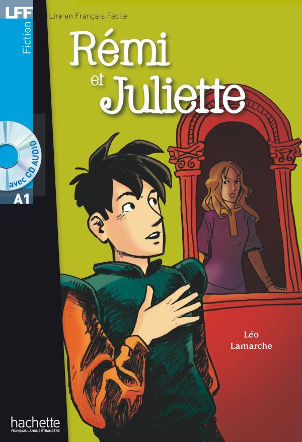 Rémi et Juliette + CD audio (A1)