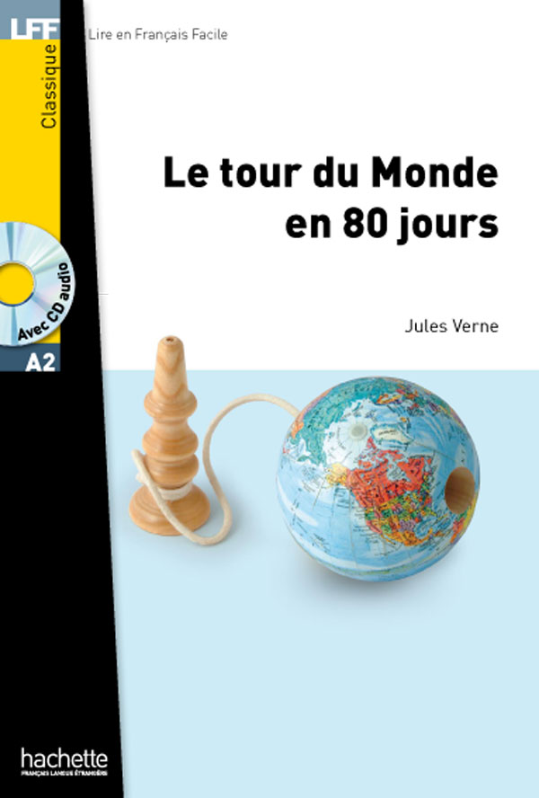Le Tour du monde en 80 jours + CD audio MP3 (A2)