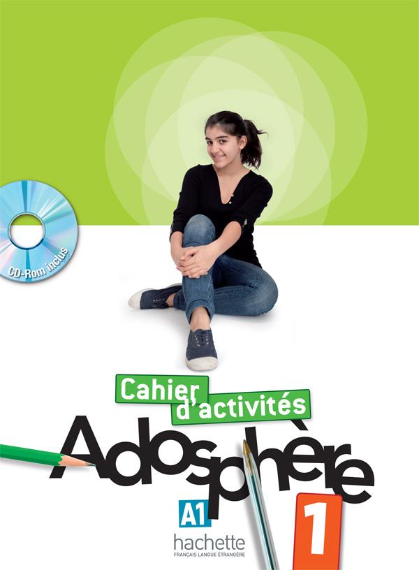 Adosphère 1 - Cahier d'activités + CD-Rom