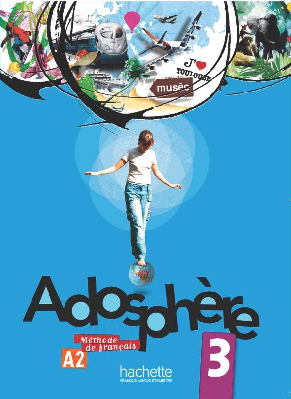 Adosphère 3 - Livre de l'élève + CD Audio