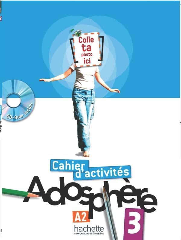 Adosphère 3 - Cahier d'activités + CD-Rom