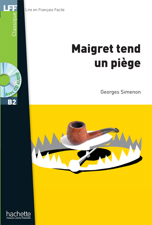 Maigret tend un piège + CD MP3 (B2)