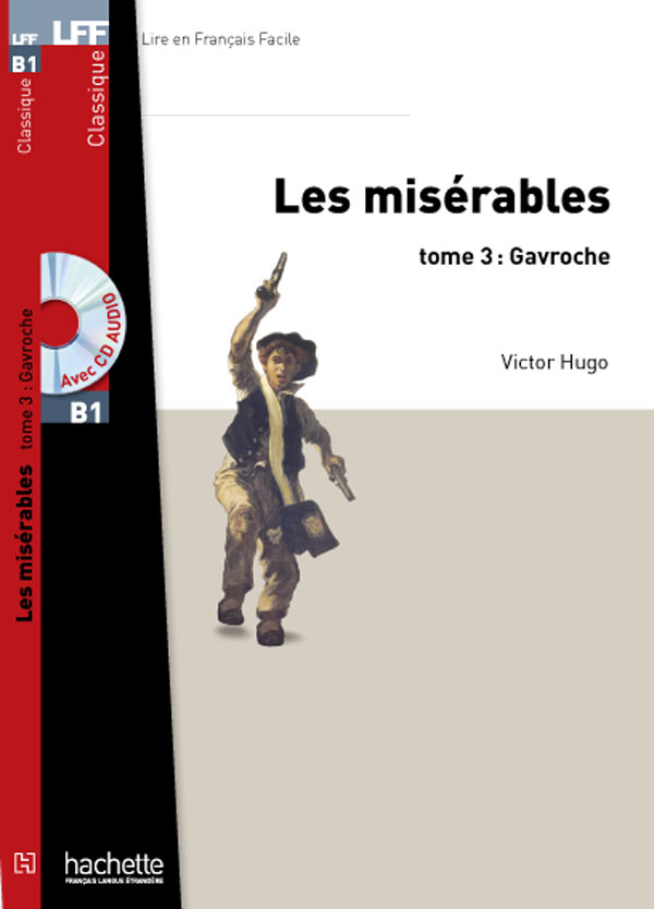 Les Misérables – Gavroche T3 + CD audio MP3 (B1)