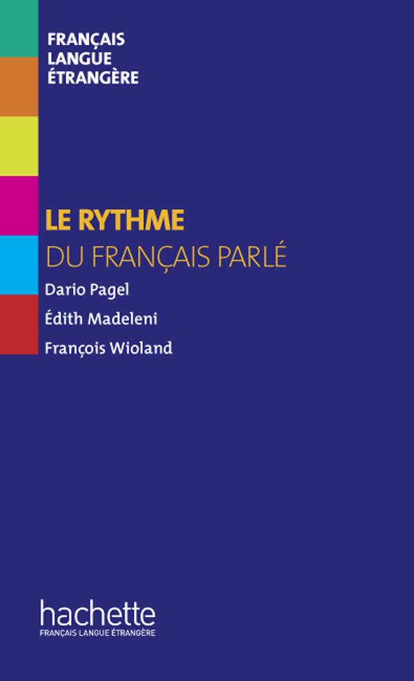 Collection F - Le rythme du français parlé (Hors série)