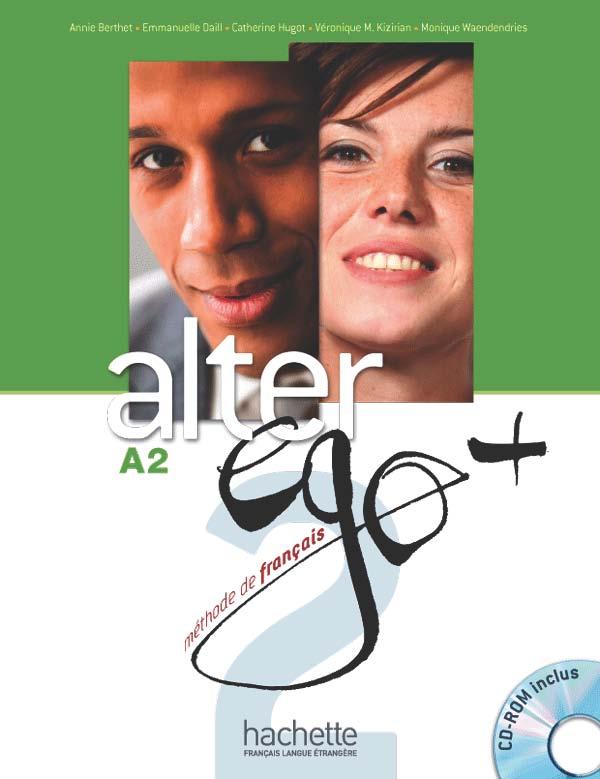 Alter Ego + 2 : Livre de l'élève + CD-Rom + Parcours digital