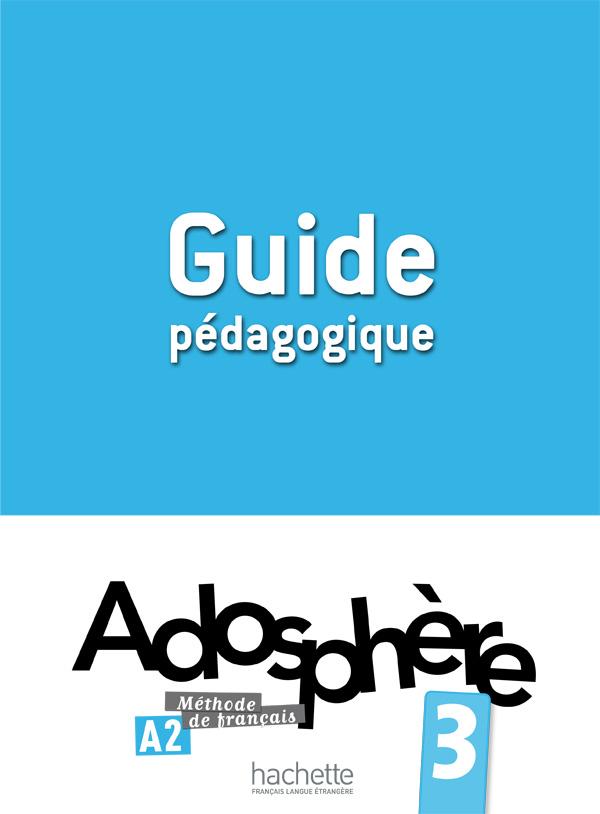 Adosphère 3 - Guide pédagogique