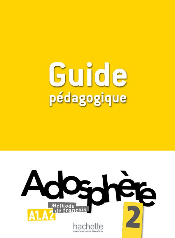Adosphère 2 - Guide pédagogique