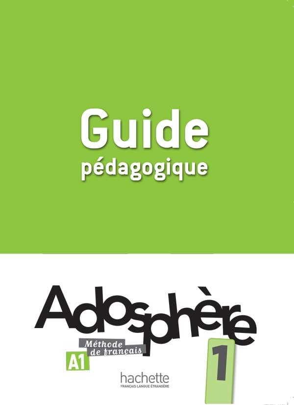 Adosphère 1 - Guide Pédagogique
