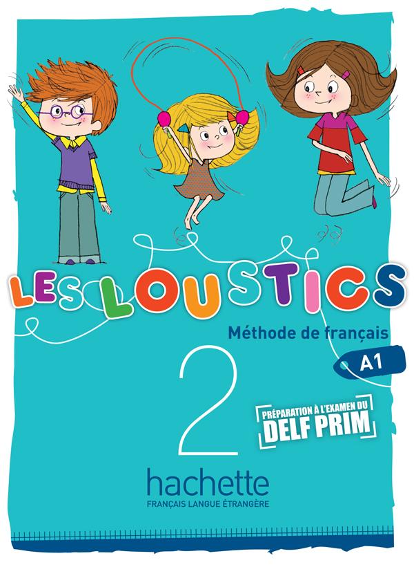 Les Loustics 2 : Livre de l'élève