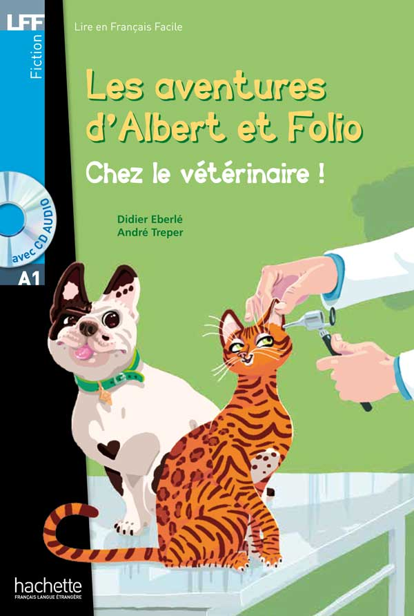 Albert et Folio - Chez le vétérinaire + CD Audio MP3