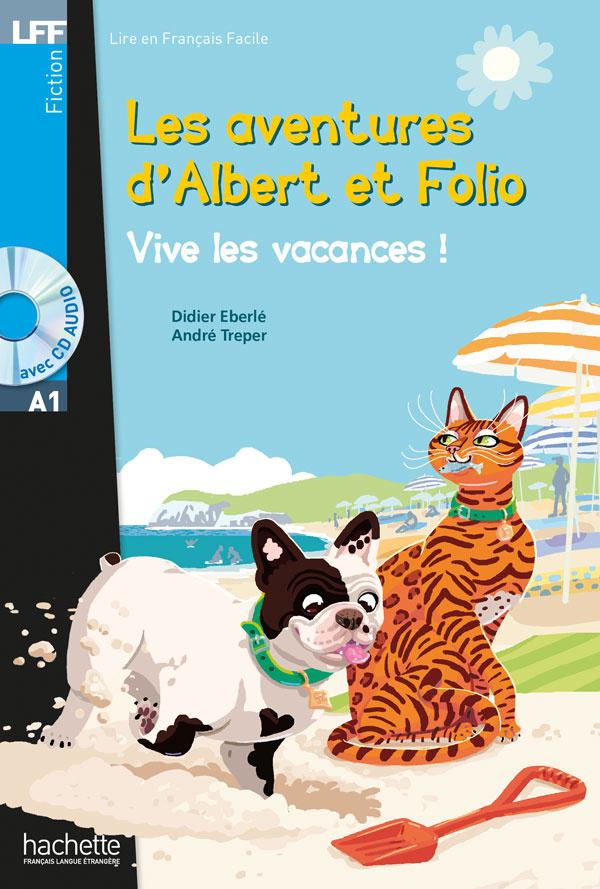 Albert et Folio - Vive les vacances ! + CD Audio MP3