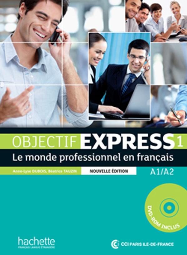 Objectif Express 1 NE : Livre de l'élève + DVD-ROM