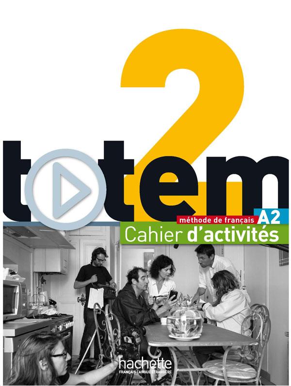 Totem 2 : Cahier d'activités + CD Audio