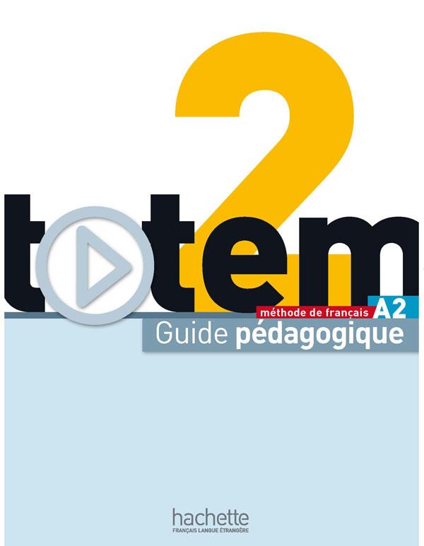 Totem 2 : Guide pédagogique