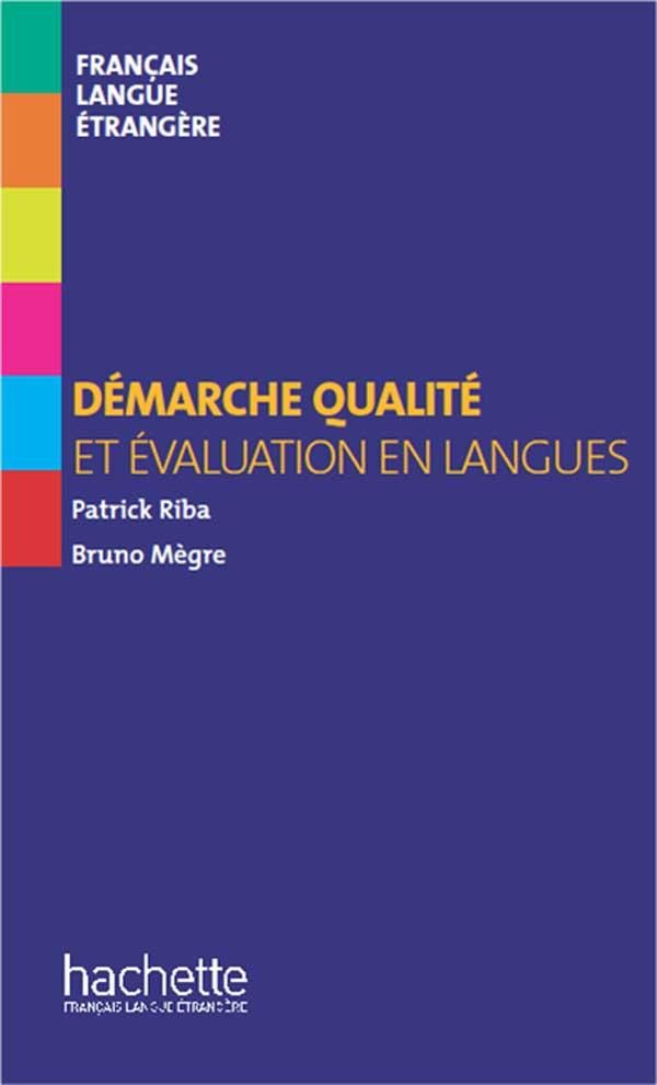 Collection F - hors série - Démarche qualité et évaluation en langues