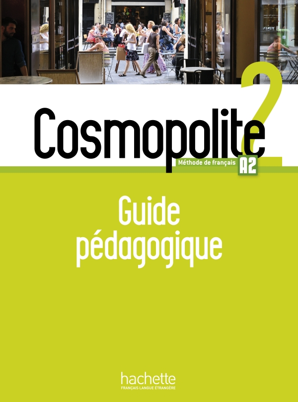 Cosmopolite 2 : Guide pédagogique + audio (tests)