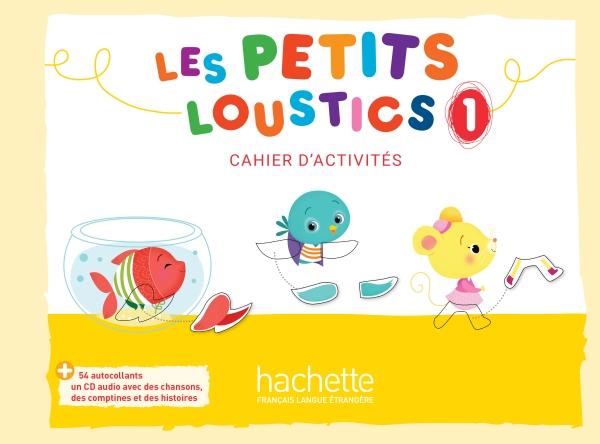 Les Petits Loustics 1 : Cahier d'activités + CD audio