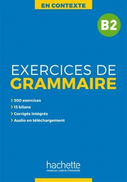 En contexte: Exercices de grammaire B2+audio Mp3+corrigés