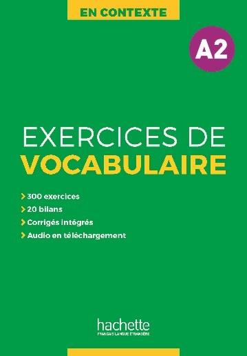 En Contexte – Exercices de vocabulaire A2 + audio + corrigés